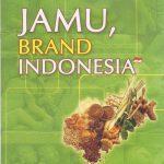 Mengenal Jamu : Minuman Tradisional Warisan Nenek Moyang